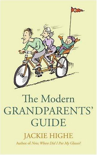 9780749909512: The Modern Grandparents' Guide