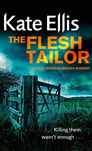 9780749909635: The Flesh Tailor: Number 14 in series (Wesley Peterson)