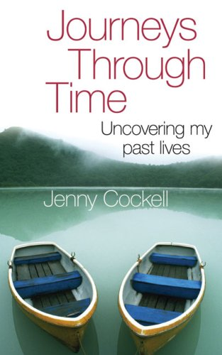 9780749909697: Journeys Through Time: Uncovering My Past Lives