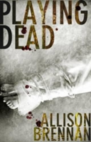 9780749909741: Playing Dead (Prison Break Trilogy)