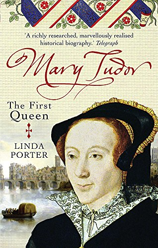 9780749909826: Mary Tudor: The First Queen
