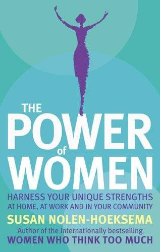 9780749909987: The Power Of Women: Harness your unique strengths at home, at work and in your community