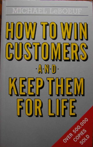 9780749910273: How To Win Customer