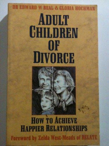 9780749910754: Adult Children of Divorce