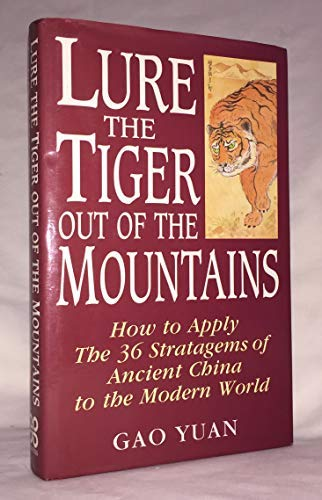 9780749910976: Lure the Tiger Out of the Mountains: The 36 Strategems of Ancient China
