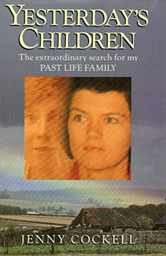9780749912406: Yesterday's Children: The Extraordinary Search for My Past Life Family