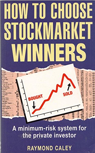 9780749912505: How to Choose Stockmarket Winners