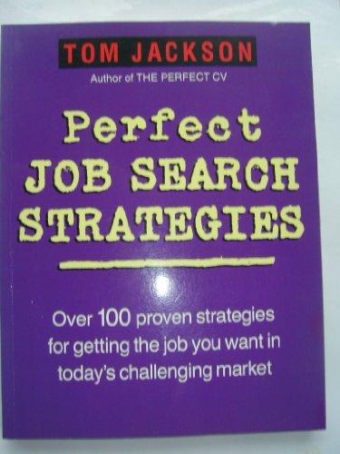 9780749913120: Perfect Job Search Strategies