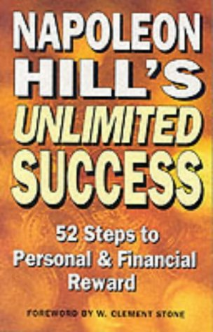 9780749913236: Napoleon Hill's Unlimited Success: 52 Steps to Personal and Financial Reward