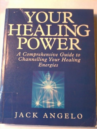 9780749913267: Your Healing Power: A Comprehensive Guide to Channelling Your Healing Energies
