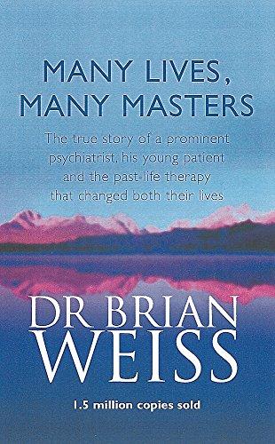 9780749913786: Many Lives Many Masters