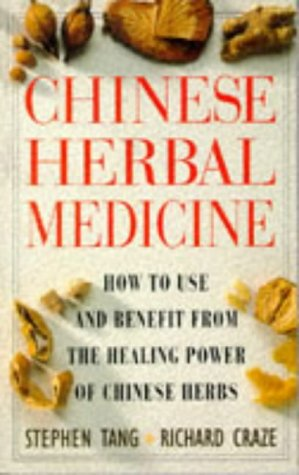 Chinese Herbal Medicine: How to Use and Benefit from the Healing Power of Chinese Herbs