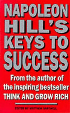 9780749914868: Napoleon Hill's Keys to Success: 17 Steps to Personal Achievement
