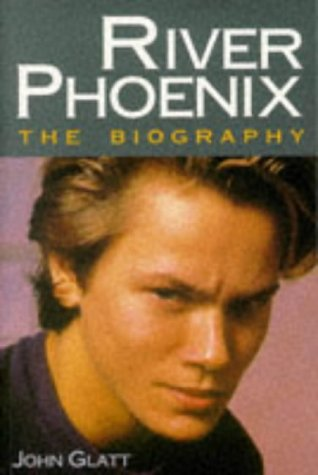 9780749915117: River Phoenix: The Biography