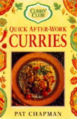 9780749915384: Curry Club Quick After Work Curries (Curry Club Quick After-work)