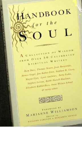 9780749915827: Handbook For The Soul: A collection of writings form over 30 celebrated spiritual writers: A Collection of Writings from Over 30 Celebrated Spiritual Writers