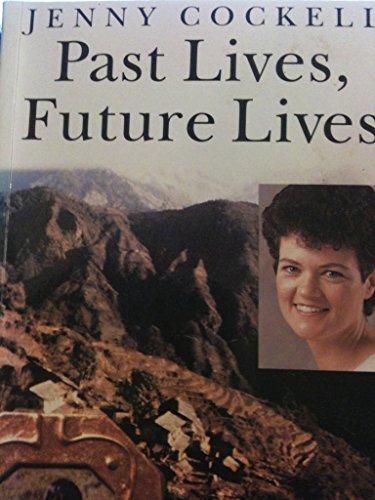 Past Lives, Future Lives: Jenny Cockell