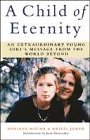 9780749916152: A Child of Eternity: An Extraordinary Young Girl's Message from the World Beyond