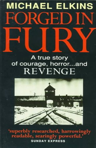 9780749916268: Forged in Fury: A True Story of Courage, Horror...and Revenge