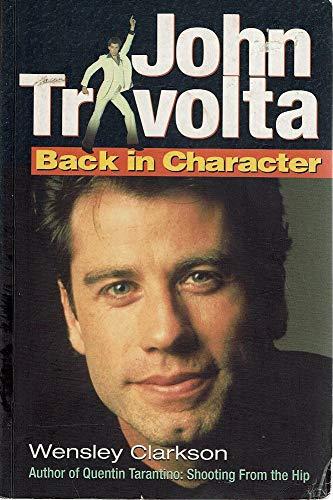 9780749916381: John Travolta Back In Character