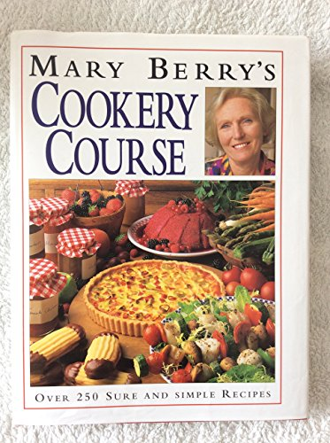 9780749916749: Mary Berry's Cookery Course