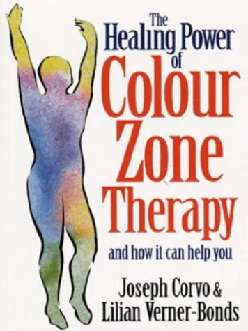9780749916800: The Healing Power of Colour-zone Therapy: A Step-by-step Technique for Treating the Body Through Pressure Point Massage and Colour Therapy