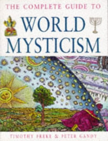9780749916824: The Complete Guide to World Mysticism