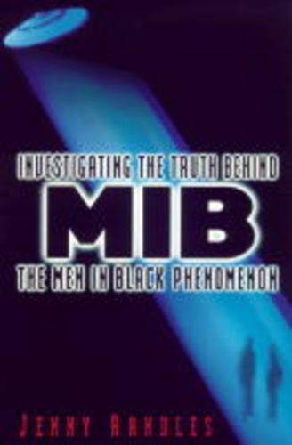 9780749917258: Men in Black: Investigating the Truth Behind the Phenomenon
