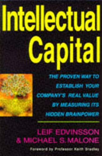 Intellectual Capital: The Proven Way to Establish: Leif Edvinsson and