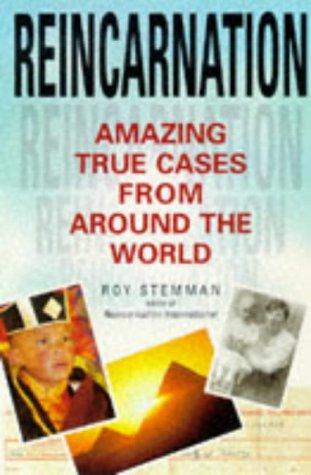 9780749917876: Reincarnation: Amazing True Cases from Around the World