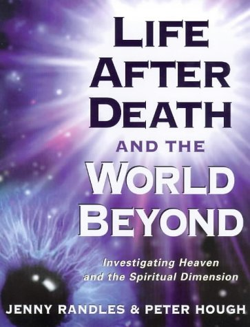 Life After Death and the World Beyond: Peter Hough, Jenny