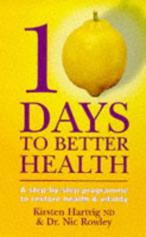9780749918163: 10 Days to Better Health