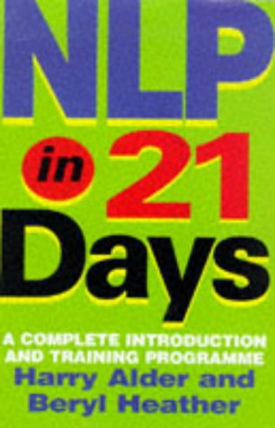 9780749918293: NLP In 21 Days: A complete introduction and training programme