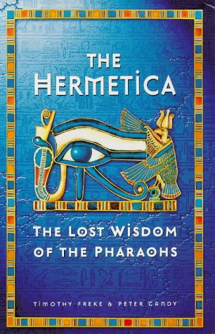 9780749918521: Hermetica: Lost Wisdom of the Pharaohs