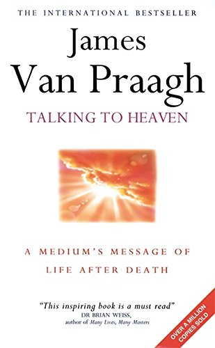 9780749918767: Talking to Heaven: A Medium's Message of Life After Death