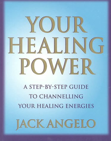 9780749919061: Your Healing Power: A Step-By-Step Guide to Channelling Your Healing Energies