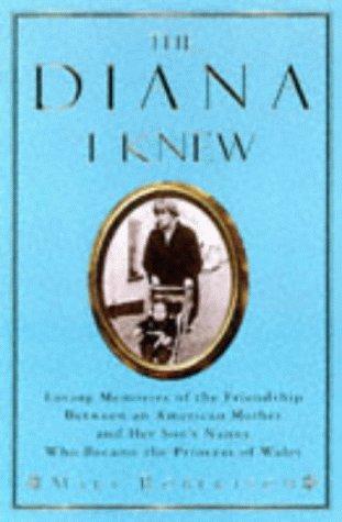 9780749919139: The Diana I Knew (Diana Princess of Wales)