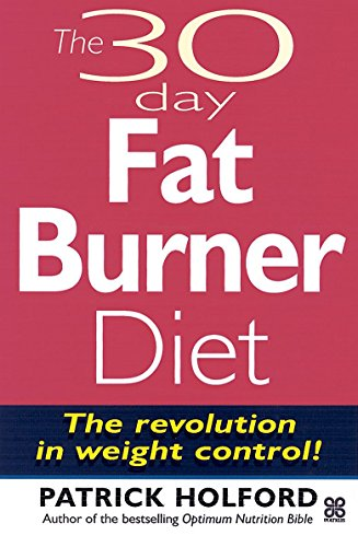 9780749919207: The 30 Day Fatburner Diet: The Revolution in Weight Control!