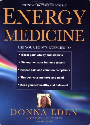 9780749919283: Energy Medicine: How to use your body's energies for optimum health and vitality