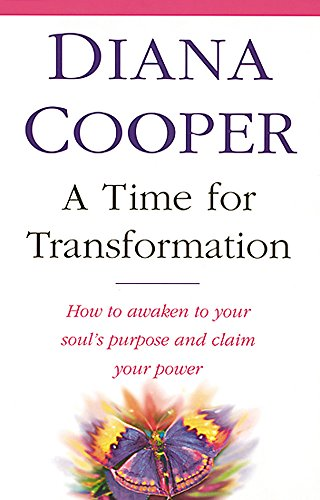 9780749919436: A Time for Transformation: How to Awaken to Your Soul's Purpose and Claim Your Power
