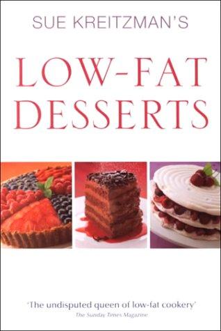 9780749919726: Sue Kreitzman's Low Fat Desser
