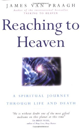 9780749919955: Reaching to Heaven: A Spiritual Journey Through Life and Death