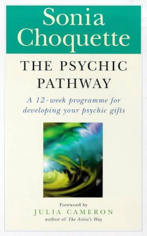 9780749919962: The Psychic Pathway: A 12-Week Programme for Developing Your Psychic Gifts
