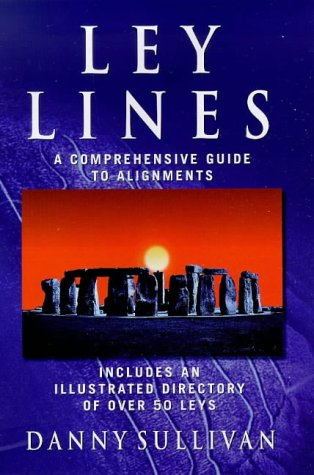 9780749920173: Ley Lines: A Comprehensive Guide to Alignments