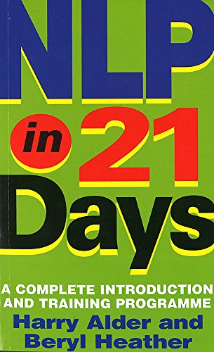 9780749920302: NLP In 21 Days: A complete introduction and training programme
