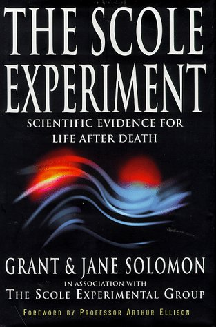 9780749920326: The Scole Experiment: Scientific Evidence for Life After Death