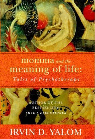 9780749920388: Momma And The Meaning Of Life: Tales of Psycho-therapy