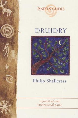 9780749920401: Druidry (Piatkus Guides)