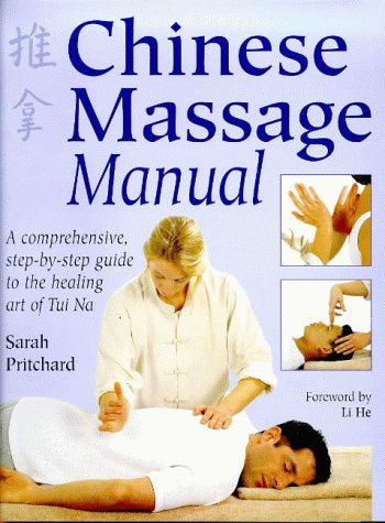 9780749920531: Chinese Massage Manual: The Healing Art of Tui Na