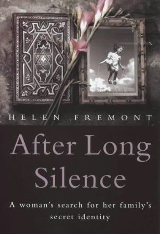 9780749920586: After Long Silence: A Woman's Search for Her Family's Secret Identity